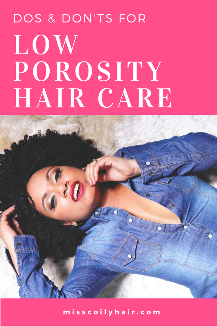 The Do S And Don Ts For Low Porosity Hair Care Miss