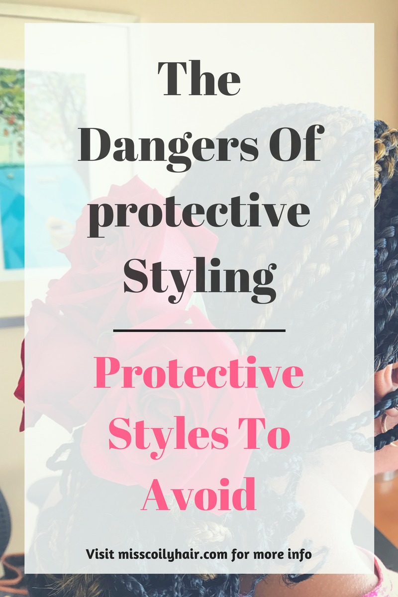 The Dangers of Protective Styling|misscoilyhair.com