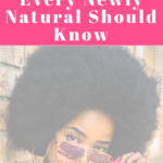 1 Important Thing Every Newly Natural Should Know| misscoilyhair.com