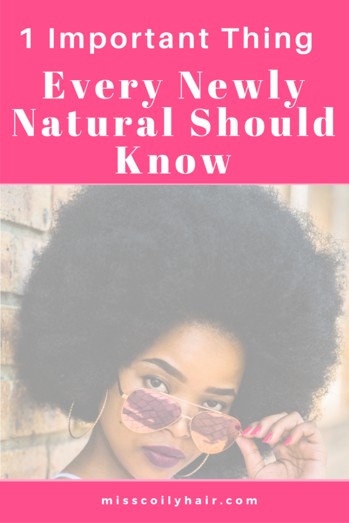 1 Thing Every Newly Natural Should Know