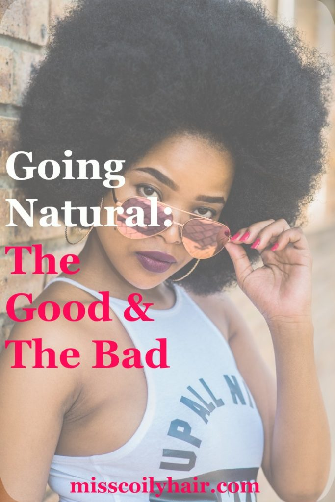 Going Natural: The Good and The Bad
