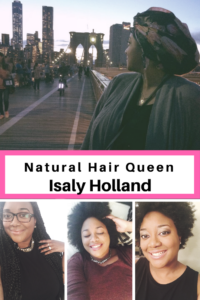 Natural Hair Queen Isaly Holland | misscoilyhair.com