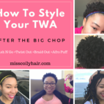 How to style your hair after the big chop.| misscoilyhair.com