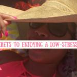 3 Secrets to enjoying a low-stress life| misscoilyhair.com