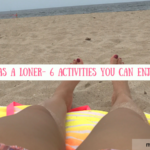 My life as a loner-6 activities you can enjoy alone| misscoilyhair.com
