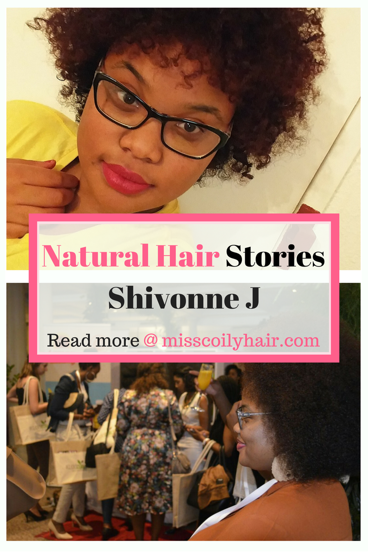 Natural Hair Stories. Read this interview with Shivonne J about her natural hair journey and how being natural has shaped her life| misscoilyhair.com